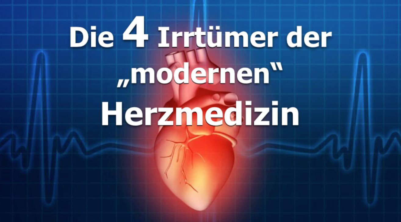 Die 4 Irrtuemer der modernen Herzmedizin