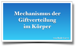Mechanismus der Giftverteilung